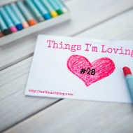 Things I'm Loving Lately #28 (#LinkUp)