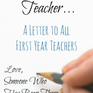 A Letter to First Year Teachers