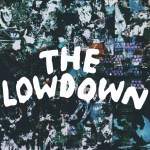 Warbly Jets explore the empty promises of stardom and money in their new single 'The Lowdown'
