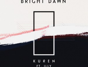 Kuren explores bringing people back to earth in his new collaboration with Illy on 'Bright Dawn'