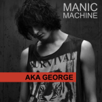 """AKA George explores """"going crazy, feeling trapped and breaking out"""" in his new single 'Manic Machine'"""