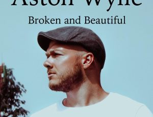 Aston Whylie explores a person who finds them self in a hole, lonely and essentially, broken on the inside in his new single 'Broken and Beautiful'