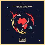 Eat This Song of the Day: 'Calling Out Your Name (feat. Mikhaela Faye)' by Shimza