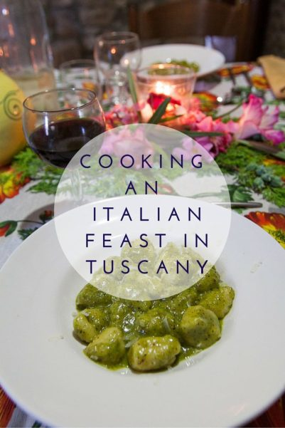 Cooking an Italian Feast in Tuscany