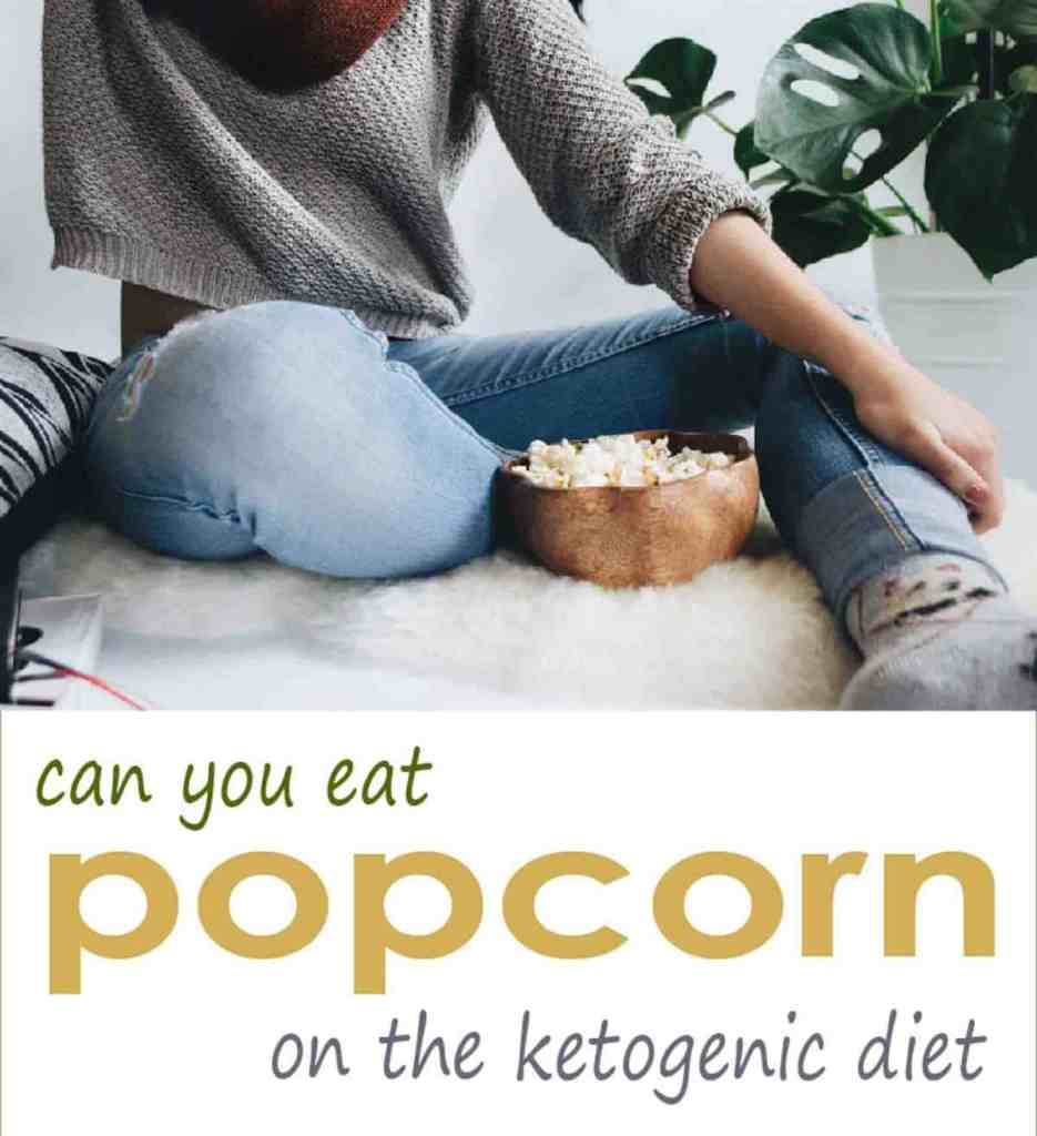 "If you are just starting a ketogenic diet, you may be wondering ""Is popcorn allowed on the ketogenic diet?"" Find out what you can and cannot eat on this low carb diet"