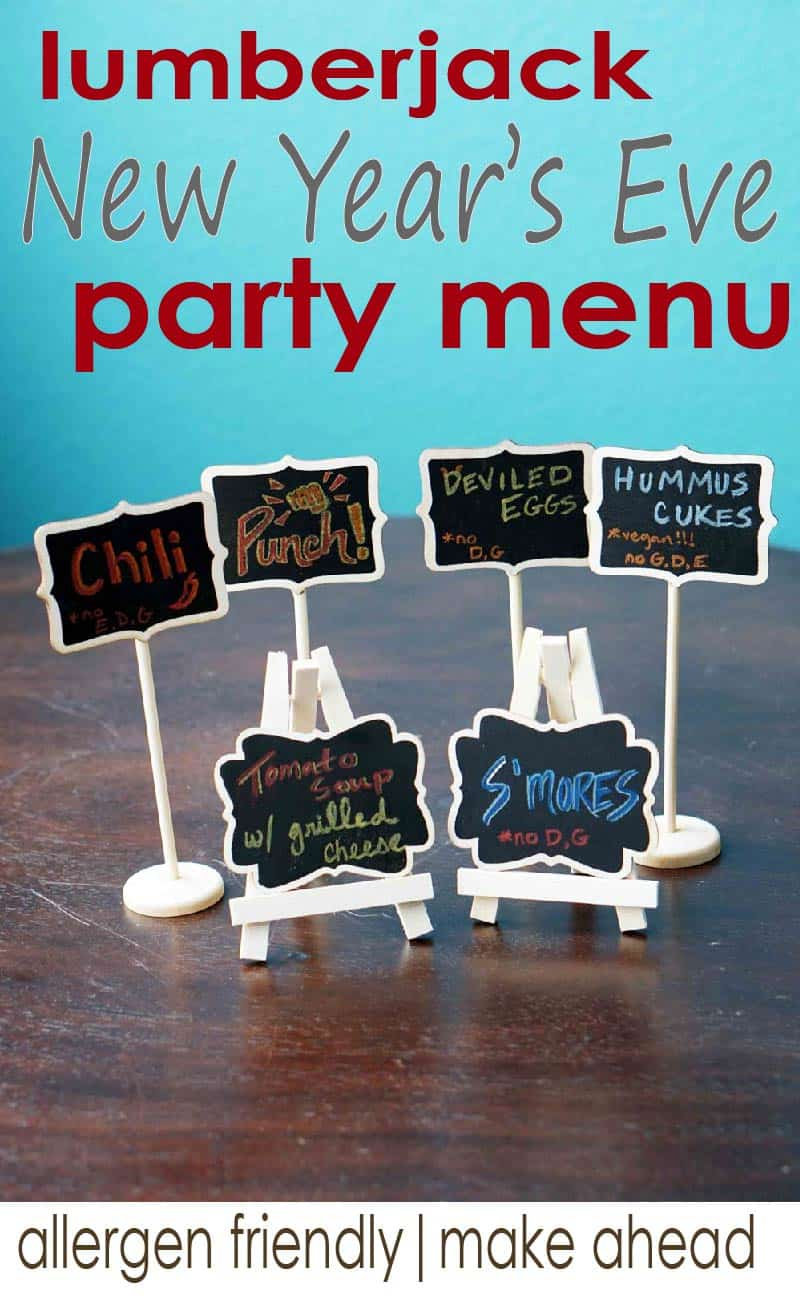 Awesome make ahead menu iteas for your new years eve party or any lumberjack party. #glutenfree #dairyfree #lumberjack #partymenu #NYE