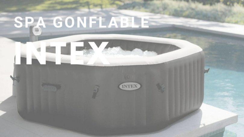 spa gonflable intex comparatif et