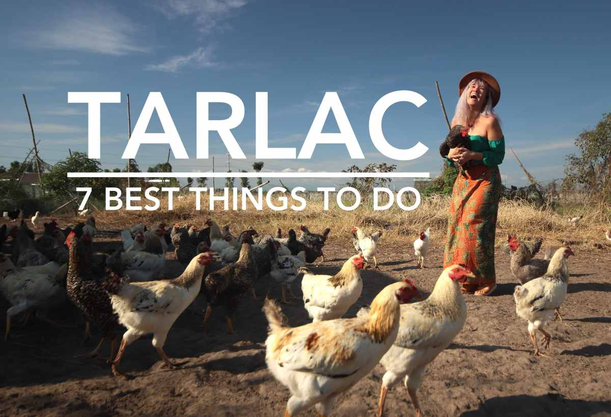 7 Best Things to Do in Tarlac [UPDATED 2018]