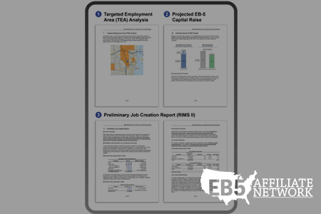 EB-5 Project Preliminary Report with TEA Analysis, Projected EB-5 Capital Raise and Job Creation Report for only $499.