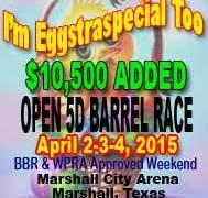 I'm Eggstraspecial Too Barrel Racing Results April 2-4, 2015