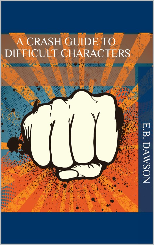 Book Cover: A Crash Guide to Difficult Characters