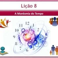 Slide Lição 8 - A Mordomia do Tempo
