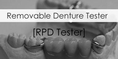 Removable Denture Tester