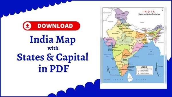 India Map with States & Capital [PDF]