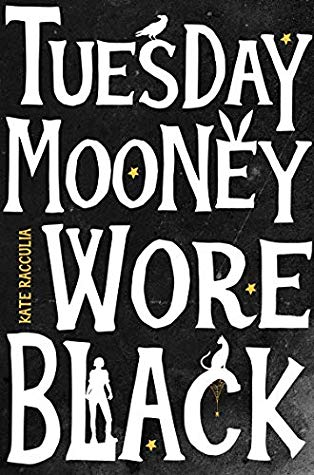 Tuesday Mooney Wore Black Book Cover