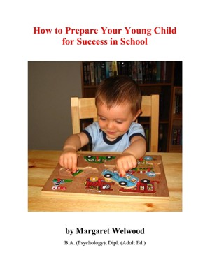Book Cover: How to Prepare Your Young Child for Success in School