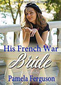 Book Cover: His French War Bride: Normandy
