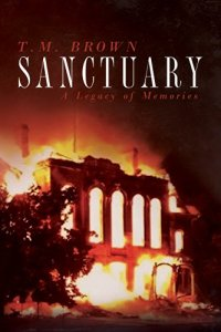 Book Cover: Sanctuary, A Legacy of Memories