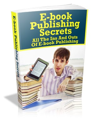 Ebooks Publishing Secrets