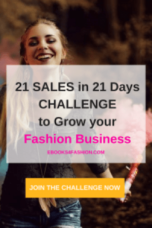 challenge, 21 Sales in 21 Days Challenge to grow your Fashion Business, Fashion Marketing to grow Fashion Business | Ebooks4fashion.com, Fashion Marketing to grow Fashion Business | Ebooks4fashion.com