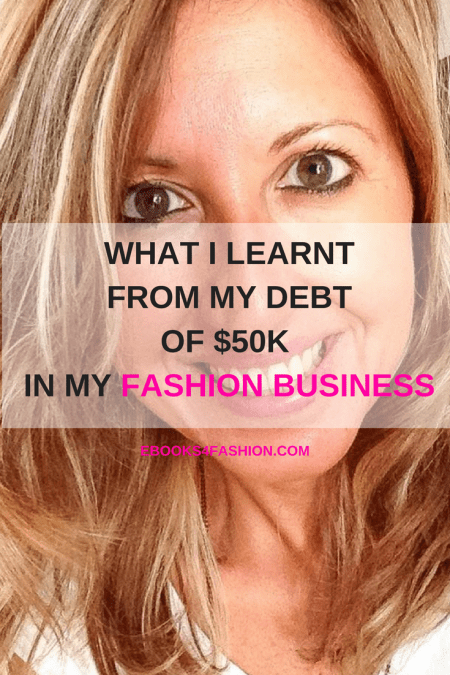 What I learnt from my debt of $50k in my fashion business
