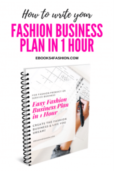 Fashion Business Plan, How to write your Fashion Business plan in 1 hour, Fashion Marketing to grow Fashion Business | Ebooks4fashion.com