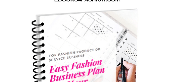 How to write your Fashion Business plan in 1 hour
