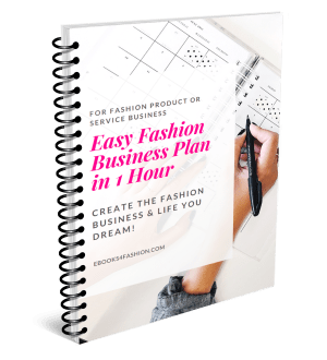 Business Plan, 5 Reasons you need a Business Plan for your Fashion Business, Fashion Marketing to grow Fashion Business   Ebooks4fashion.com