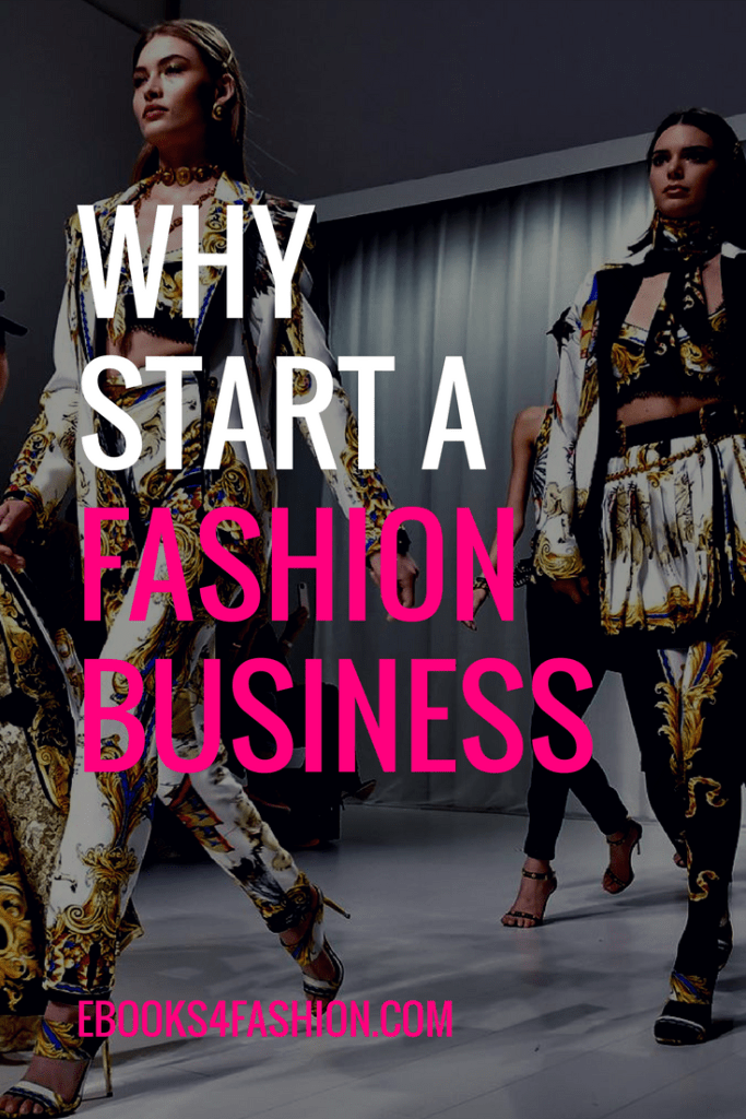 fashion business, Why start a Fashion Business., Fashion Marketing to grow Fashion Business | Ebooks4fashion.com