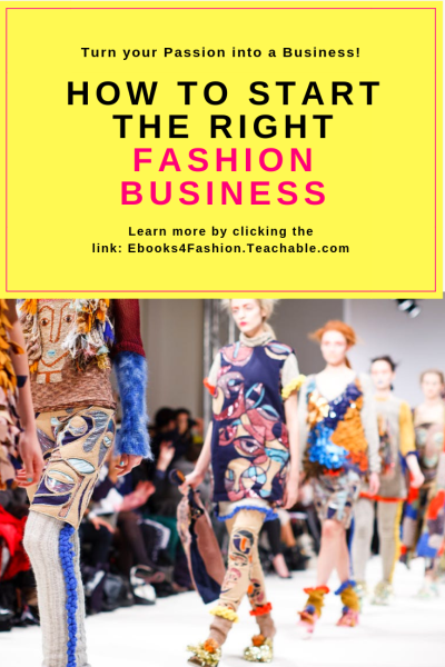 Starting a Fashion Business, Starting a Fashion Business. How to Start the RIGHT Fashion Business., Fashion Marketing to grow Fashion Business | Ebooks4fashion.com