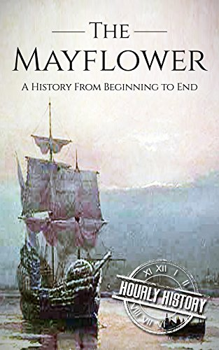 Large book cover: Mayflower: A History From Beginning to End