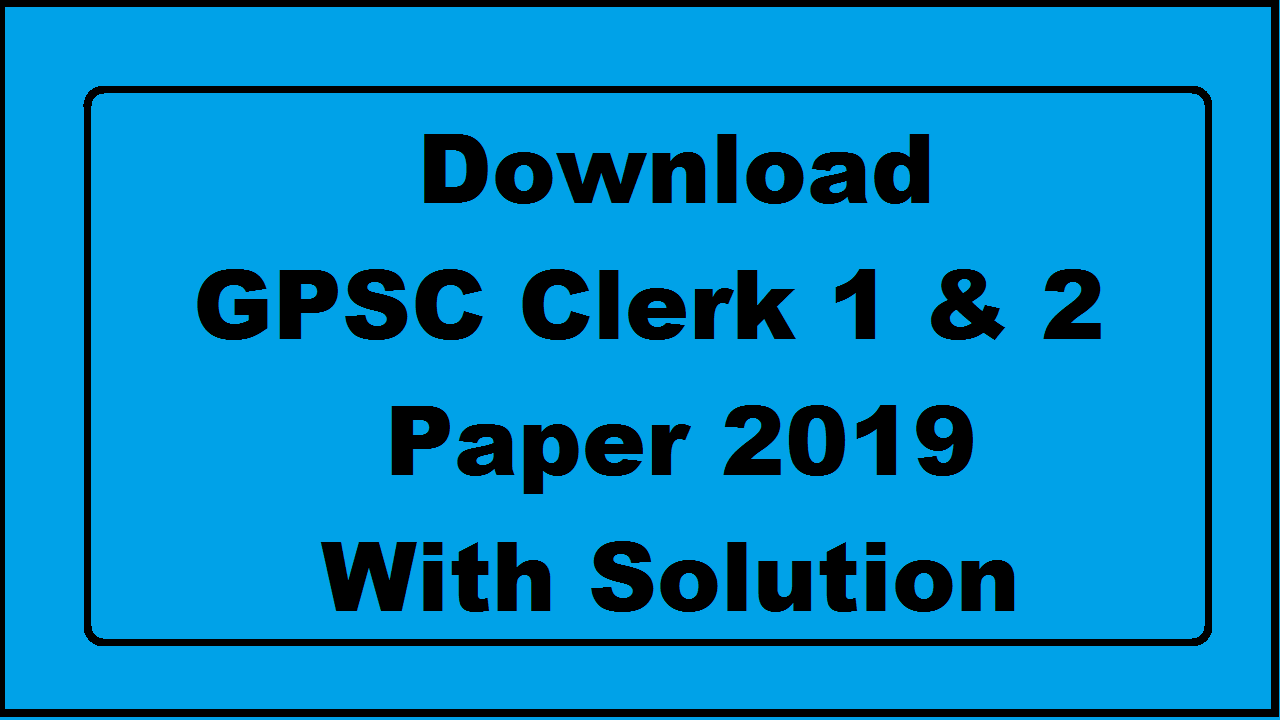 GPSC Class 1 & 2 Paper With solution