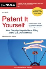 [FREE] Patent It Yourself: Your Step-by-Step Guide to Filing at the U.S. Patent Office, 15th edition