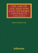 The Law of Tug and Tow and Offshore Contracts (Lloyd's Shipping Law Library)