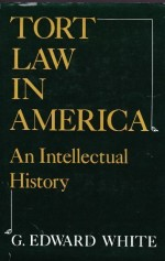 Tort Law in America: An Intellectual History