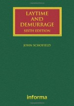 [GOLD] Laytime and Demurrage (Lloyd's Shipping Law Library), 6th Edition