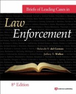 [FREE] Briefs of Leading Cases in Law Enforcement, Eighth Edition