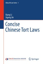 Concise Chinese Tort Laws (China-EU Law Series)
