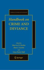 Handbook on Crime and Deviance (Handbooks of Sociology and Social Research)