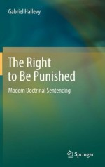 The Right to Be Punished: Modern Doctrinal Sentencing