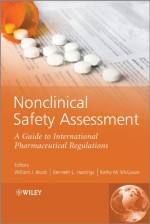 Nonclinical Safety Assessment: A Guide to International Pharmaceutical Regulations