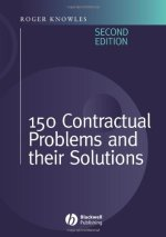 150 Contractual Problems and Their Solutions, 2nd Edition