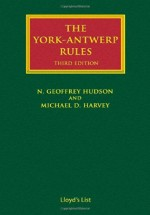[GOLD] The York-Antwerp Rules: The Principles and Practice of General Average Adjustment (Lloyd's Shipping Law Library), 3rd Edition