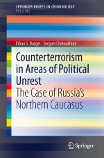 [FREE] Counterterrorism in Areas of Political Unrest: The Case of Russia's Northern Caucasus