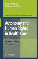 Autonomy and Human Rights in Health Care: An International Perspective                     / Edition 1