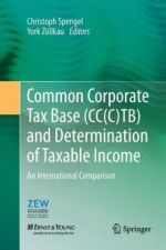 Common Corporate Tax Base (CC(C)TB) and Determination of Taxable Income: An International Comparison