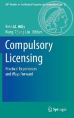 Compulsory Licensing Practical Experiences and Ways Forward