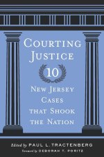 Courting Justice: Ten New Jersey Cases That Shook the Nation