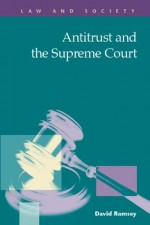 Antitrust and the Supreme Court