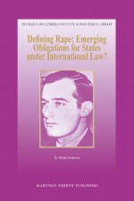 Defining Rape: Emerging Obligations for States under International Law?